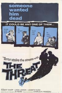 Threat - 11 x 17 Movie Poster - Style A