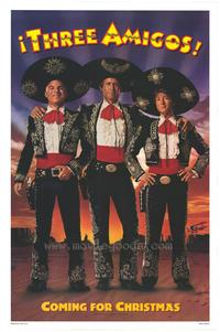 Three Amigos - 43 x 62 Movie Poster - Bus Shelter Style A