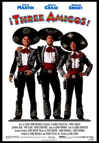Three Amigos - 43 x 62 Movie Poster - Bus Shelter Style B