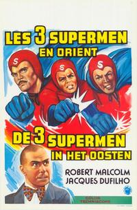 The Three Fantastic Supermen in the Orient - 27 x 40 Movie Poster - Belgian Style A