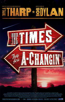 The Times They Are A Changin' (Broadway) - 11 x 17 Poster - Style A