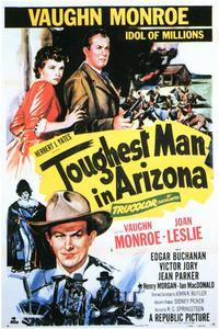 Toughest Man in Arizona - 11 x 17 Movie Poster - Style B