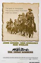 Train Robbers - 27 x 40 Movie Poster - Style B
