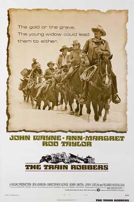 Train Robbers - 43 x 62 Movie Poster - Bus Shelter Style A