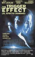 The Trigger Effect - 11 x 17 Movie Poster - Spanish Style A