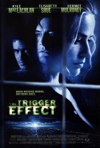 The Trigger Effect - 11 x 17 Movie Poster - Style A