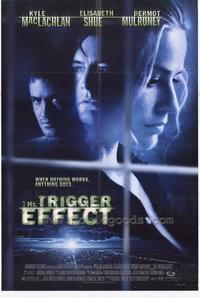 The Trigger Effect - 27 x 40 Movie Poster - Style A