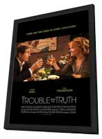 The Trouble with the Truth - 11 x 17 Movie Poster - Style A - in Deluxe Wood Frame