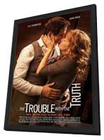 The Trouble with the Truth - 11 x 17 Movie Poster - Style B - in Deluxe Wood Frame