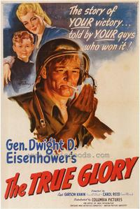 The True Glory - 43 x 62 Movie Poster - Bus Shelter Style A