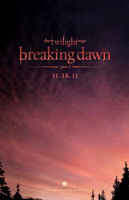 The Twilight Saga: Breaking Dawn - DS 1 Sheet Movie Poster - Style B