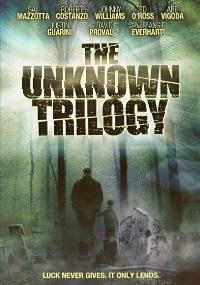 The Unknown Trilogy - 11 x 17 Movie Poster - Style A