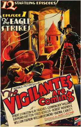 The Vigilantes are Coming - 11 x 17 Movie Poster - Style A