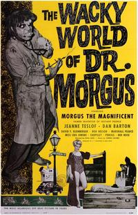 The Wacky World of Dr. Morgus - 43 x 62 Movie Poster - Bus Shelter Style A