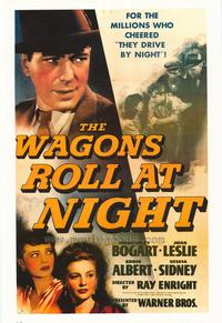 The Wagons Roll at Night - 27 x 40 Movie Poster - Style A