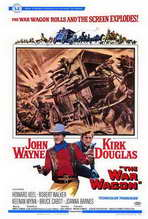 The War Wagon - 27 x 40 Movie Poster - Style A