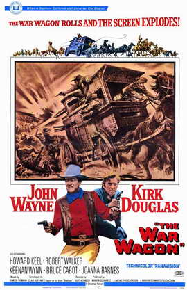 The War Wagon - 11 x 17 Movie Poster - Style A