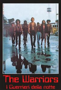 The Warriors - 27 x 40 Movie Poster - Italian Style A
