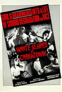 The White Slaves of Chinatown - 11 x 17 Movie Poster - Style A