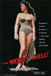 The Wicked Go to Hell - 27 x 40 Movie Poster - Style A