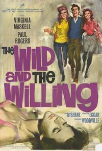 The Wild and the Willing - 11 x 17 Movie Poster - Style A
