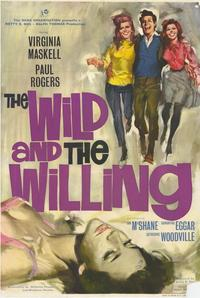 The Wild and the Willing - 27 x 40 Movie Poster - Style A