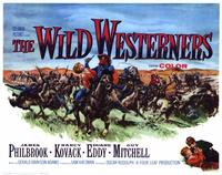 The Wild Westerners - 11 x 14 Movie Poster - Style A