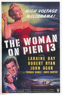 The Woman on Pier 13 - 11 x 17 Movie Poster - Style A