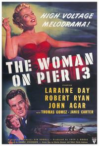 The Woman on Pier 13 - 27 x 40 Movie Poster - Style A