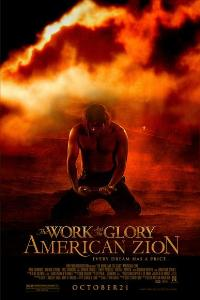 The Work and the Glory II: American Zion - 11 x 17 Movie Poster - Style A