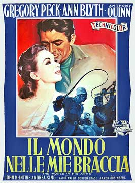 The World in His Arms - 11 x 17 Movie Poster - Italian Style A