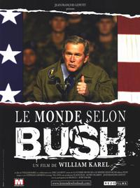 The World of Bush - 11 x 17 Movie Poster - Style A