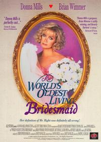 The World's Oldest Living Bridesmaid - 11 x 17 Movie Poster - Style A