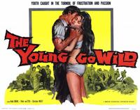 The Young Go Wild - 11 x 14 Movie Poster - Style A