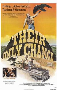 Their Only Chance - 11 x 17 Movie Poster - Style A