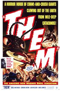 Them! - 43 x 62 Movie Poster - Bus Shelter Style A