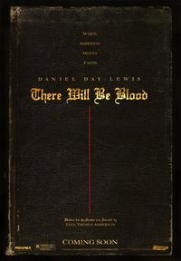 There Will Be Blood - 43 x 62 Movie Poster - Bus Shelter Style A