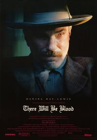 There Will Be Blood - 43 x 62 Movie Poster - Bus Shelter Style B