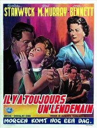 There's Always Tomorrow - 11 x 17 Movie Poster - Belgian Style A