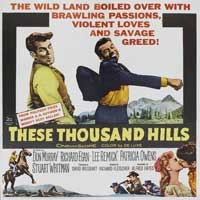 These Thousand Hills - 30 x 30 Movie Poster - Style A