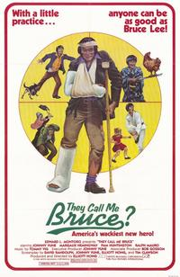 They Call Me Bruce? - 11 x 17 Movie Poster - Style B