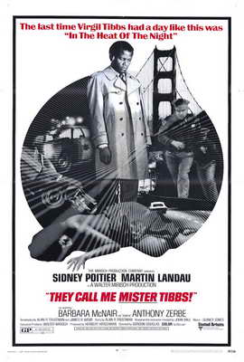 They Call Me Mister Tibbs - 27 x 40 Movie Poster - Style A