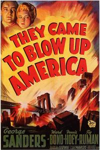 They Came to Blow Up America - 43 x 62 Movie Poster - Bus Shelter Style A