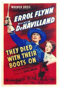 They Died with Their Boots On - 11 x 17 Movie Poster - Style A