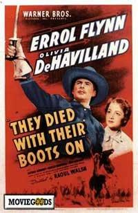 They Died with Their Boots On - 43 x 62 Movie Poster - Bus Shelter Style A