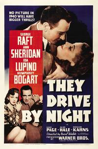 They Drive by Night - 27 x 40 Movie Poster - Style A