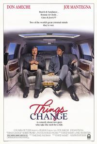 Things Change - 11 x 17 Movie Poster - Style A