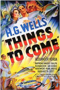 Things to Come - 43 x 62 Movie Poster - Bus Shelter Style B
