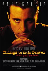 Things to Do in Denver When You're Dead - 27 x 40 Movie Poster - Style A