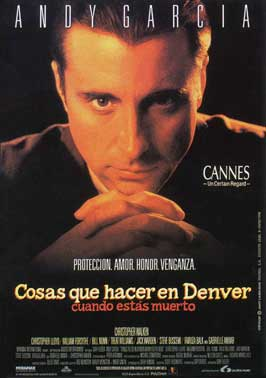 Things to Do in Denver When You're Dead - 11 x 17 Movie Poster - Spanish Style A